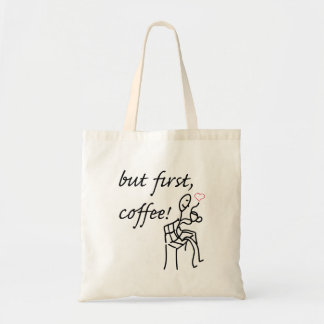 But First Coffee Budget Tote Budget Tote Bag
