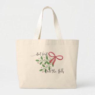 But first, Deck the Halls Tote Bag