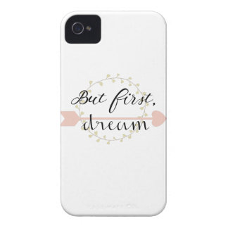 But first, Dream iPhone 4 Case