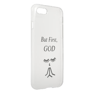 But First , GOD iPhone 8/7 Case
