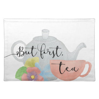 But first, Tea Placemat