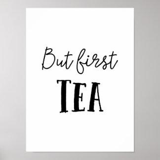 But First Tea, Poster