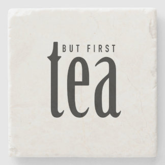 But first, tea stone coaster