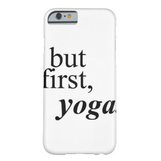 'But First, Yoga' Phone Case