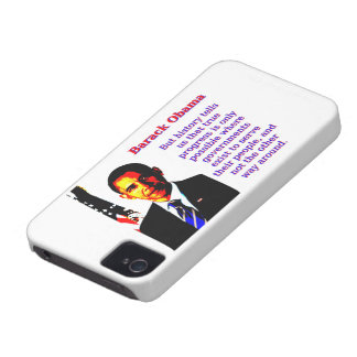 But History Tells Us That - Barack Obama iPhone 4 Case