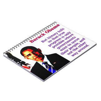 But History Tells Us That - Barack Obama Notebooks