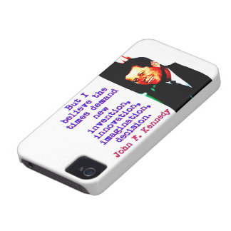 But I Believe The Times Demand - John Kennedy iPhone 4 Case