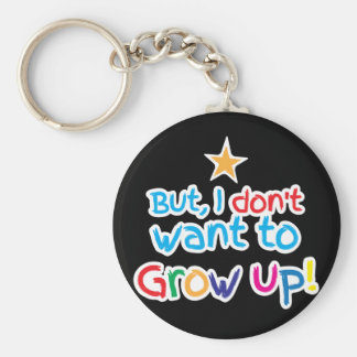 But, I Don't want to grow up! cute family baby Key Ring
