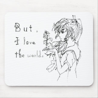 But I love the world manga girl Mouse Pads