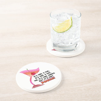 ... but it's got BOOZE! Drink Coaster