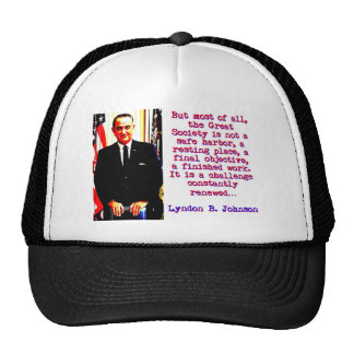 But Most Of All - Lyndon Johnson Cap