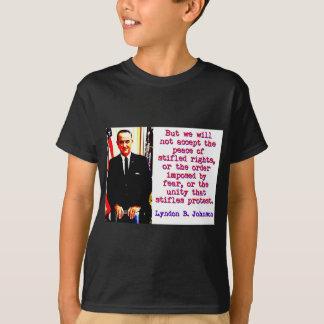But We Will Not Accept - Lyndon Johnson T-Shirt