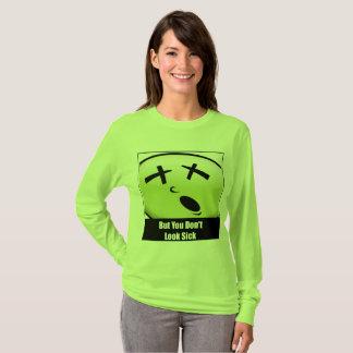But You Don't Look Sick Fibro Awareness Shirt