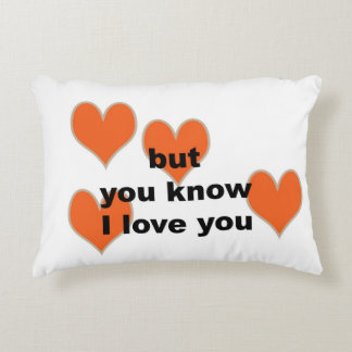 but you know I love you (lumbar pillow) Decorative Cushion