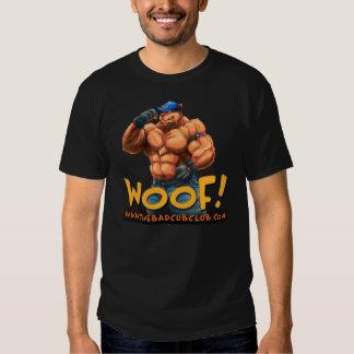 """Butch """"Woof!"""" Tee Shirts"""