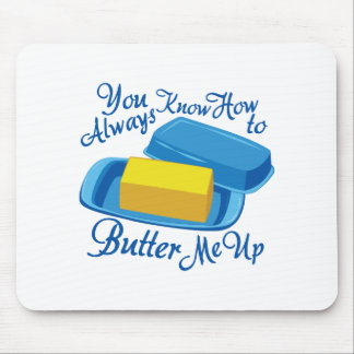 Butter Me Up Mouse Pad