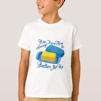 Butter Me Up T-Shirt