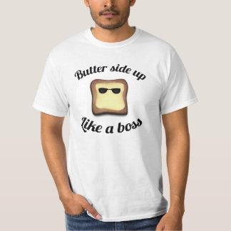 Butter side up T-Shirt