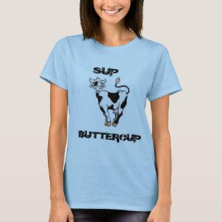 BUTTERCUP, SUP T-Shirt