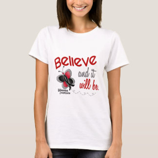 Butterfly 3 BELIEVE IT WILL BE MELANOMA T-Shirt
