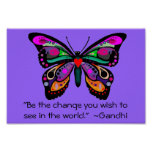 """Butterfly """"Be the change..."""""""