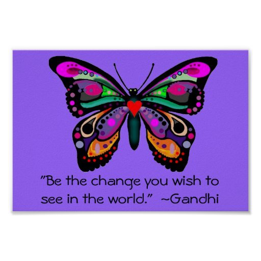 """Butterfly """"Be the change..."""" Print"""