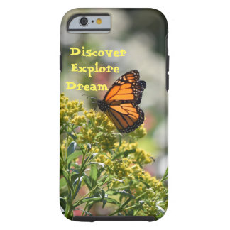 Butterfly Discover Explore Dream Tough iPhone 6 Case