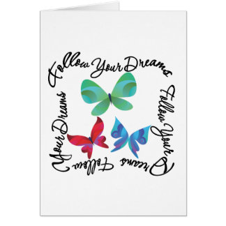 Butterfly - Follow Your Dreams Cards