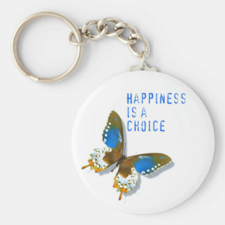 Butterfly Happiness is a Choice Key Chain