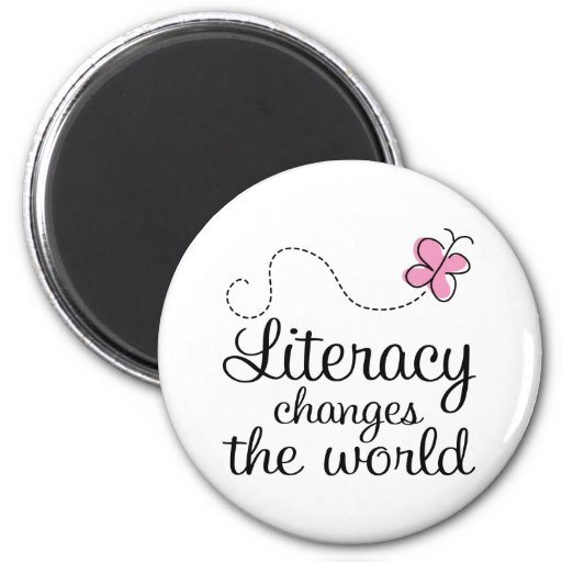 Butterfly Literacy Changes The World Gift Refrigerator Magnet