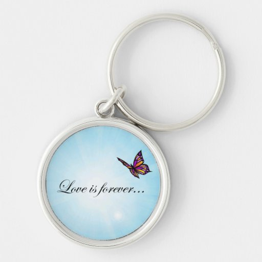 """Butterfly """"LOVE is Forever"""" Keychain"""