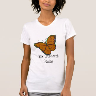 Butterfly Monarch, The Monarch Rules T-Shirt