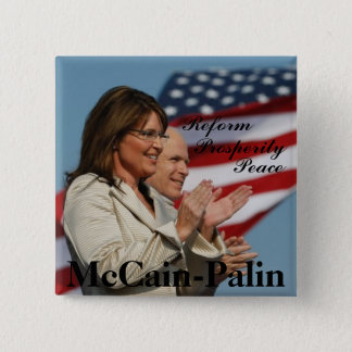 button7, Reform, Prosperity , Peace, McCain-Palin 15 Cm Square Badge