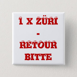 Button 1 x Züri - retour ask