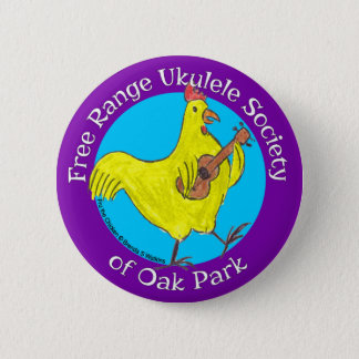 "Button 2.5"" Free Range Ukulele Society of Oak Park"