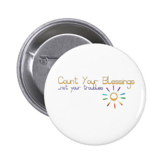 Button Badge with an inspirational message