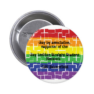Button for supporters of GLSSN at CSUB