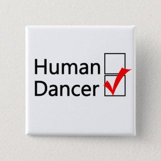 Button - Human or Dancer