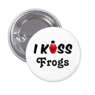 Button I Kiss Frogs