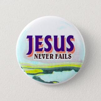 button- Jesus never fails 6 Cm Round Badge