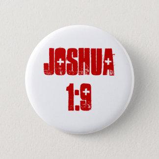 Button: Joshua 1:9 (text) 6 Cm Round Badge