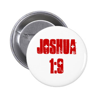Button: Joshua 1:9 (text) 6 Cm Round Badge