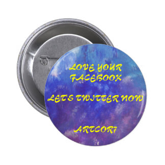 BUTTON - LOVE YOUR FACEBOOK / LET'S TWITTER NOW
