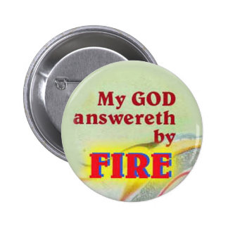 button- myGod answereth by fire