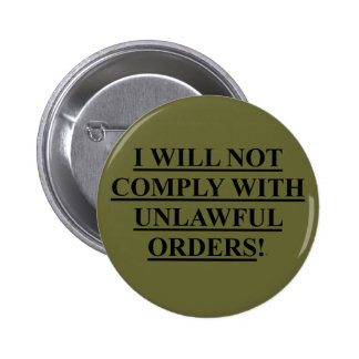 Button Pin OD Green w I WILL NOT COMPLY WITH