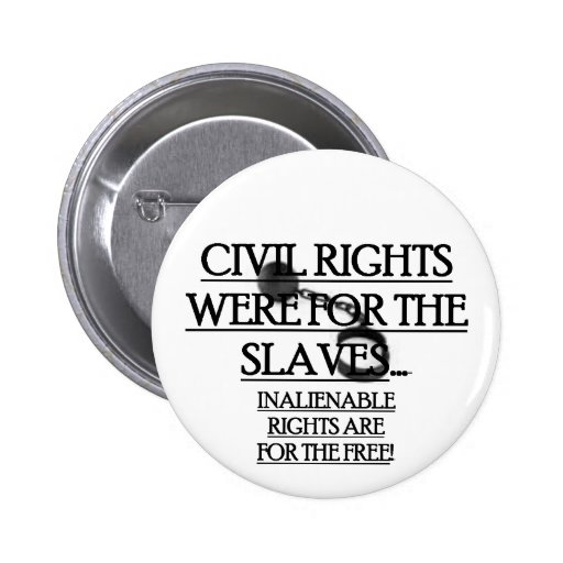 Button Pin w/ Civil Right Were For The Slaves