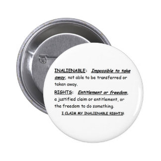Button Pin w/ INALIENABLE / RIGHTS-DEFINITION