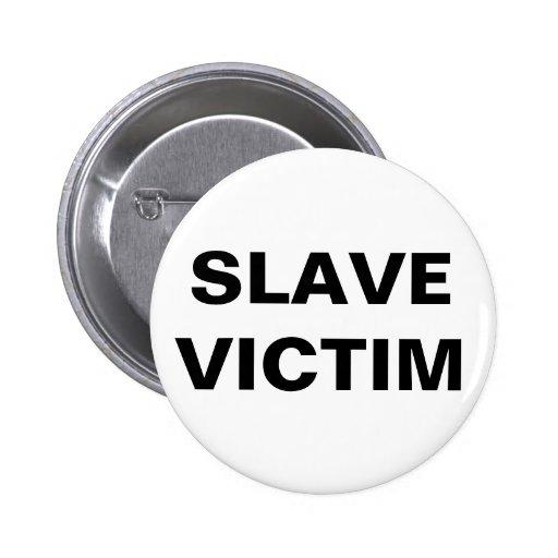 Button Slave Victim