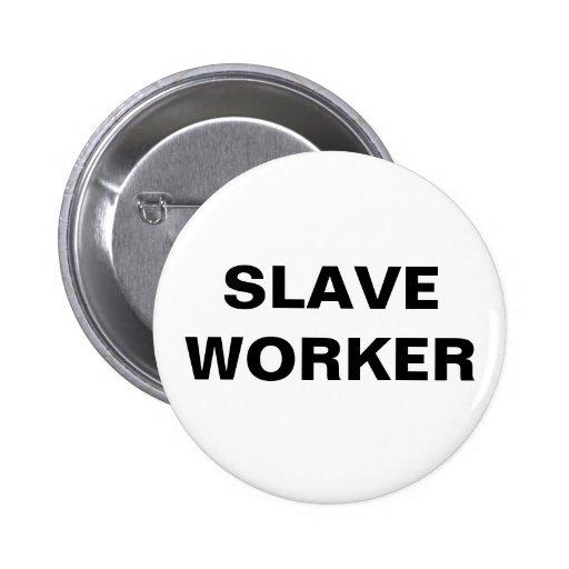 Button Slave Worker