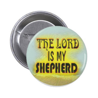 button- Thw Lord is my Shepherd